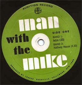 Label on a Man with the Mike demo record.